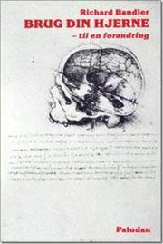 Brug Din Hjerne - Den bedste NLP bog nogensinde skrevet